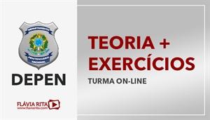 [Curso on-line de Teoria + Exercícios para o concurso do Departamento Penitenciário Nacional - DEPEN - CESPE - Professora Flávia Rita]