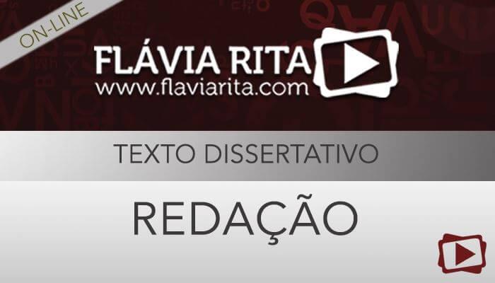 [Curso on-line: Redação para Concursos - Texto Dissertativo - Professora Flávia Rita]