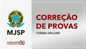 [Curso on-line de Exercícios/Correção de Provas para o concurso do Ministério da Justiça e Segurança Pública - MJSP - Instituto AOCP - Professora Flávia Rita]