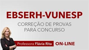 [Curso on-line de Português - Correção de Provas para concursos da Empresa Brasileira de Serviços Hospitalares EBSERH - VUNESP - Professora Flávia Rita ]