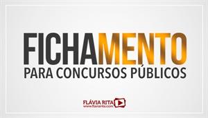 [LP: Curso on-line de Fichamento de Português para concursos públicos - Professora Flávia Rita]