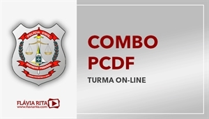[Combo: Polícia Civil do Distrito Federal - PCDF/Cespe/Cebraspe - Professora Flávia Rita]