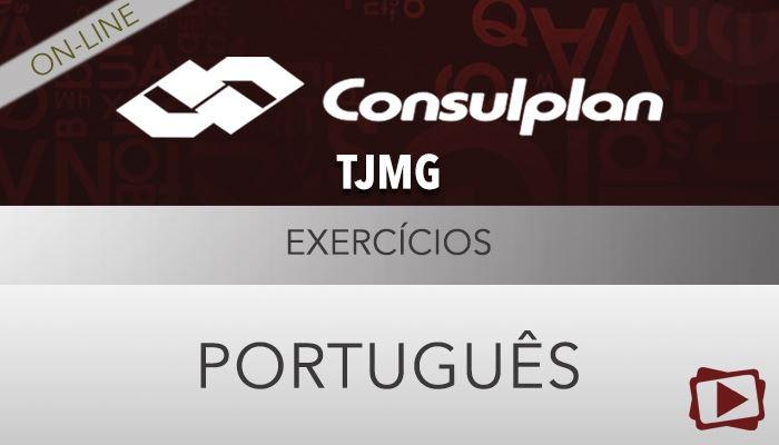 [Curso on-line: Português - Exercícios para o Concurso do Tribunal de Justiça  de MG (TJMG) - 1ª Instância ]