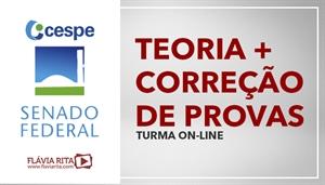 [Curso on-line de Teoria + Exercícios para concursos do SENADO/CESPE - Professora Flávia Rita]