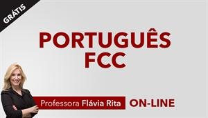 [Curso Bônus Livro: Português para concursos FCC - Professora Flávia Rita ]
