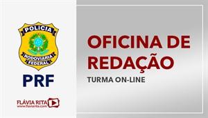 [Curso on-line de Oficina de Redação para o concurso da Policia Rodoviária Federal PRF - CESPE - Professora Flávia Rita]