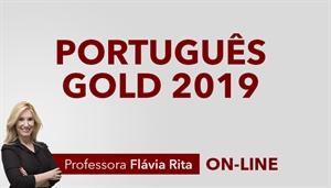 [Curso on-line: Português Gold para Concursos 2019 - Professora Flávia Rita]