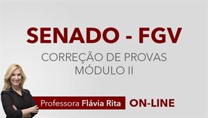 [Curso on-line: Português - Correção de Provas para o concurso do Senado Federal - Módulo II/ FGV - Professora Flávia Rita ]