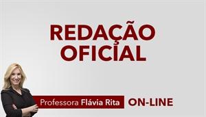 [Curso on-line: Redação Oficial para Concursos - Professora Flávia Rita ]