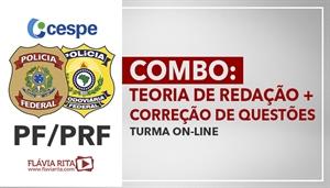 [COMBO: Teoria de Redação + Correção de Questões para concurso da PRF e PF/CESPE - Professora Flávia Rita ]
