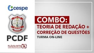 [COMBO: Teoria de Redação + Correção de Questões para concurso da PCDF/CESPE - Professora Flávia Rita ]