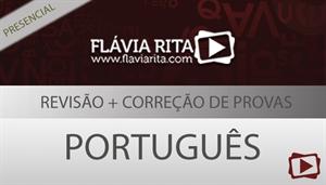 [Curso presencial: Português - Revisão + Correção de provas - Professora Flávia Rita]