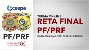 [Curso On-line de Português para Concursos - RETA FINAL: Exercícios/Correção de Provas para o concurso da Polícia Federal e Polícia Rodoviária Federal PF/PRF - CESPE/CEBRASPE - Professora Flávia Rita]