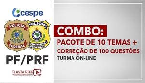 [Curso On-line de Português para Concursos - COMBO: 10 temas PF/PRF (com direito à correção) + 100 questões Cespe da Reta Final da PRF e PF/CESPE/CEBRASPE - Professora Flávia Rita]