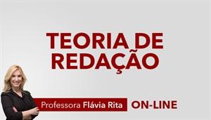 [Curso on-line Oficina de Redação Texto Dissertativo para concursos públicos - Professora Flávia Rita]