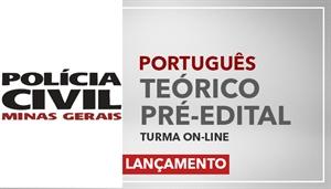 [Curso on-line de Português -Teórico Pré-Edital para a Polícia Civil de Minas Gerais - PCMG - Professora Flávia Rita]