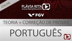 [Curso on-line: Português - Teoria + Correção de Provas para o concurso da Defensoria Pública do Estado do Rio de Janeiro / DPE RJ - FGV - Professora Flávia Rita]
