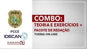 [COMBO: Teoria e Exercícios + Pacote de Redação para concurso PCCE / IDECAN - Professora Flávia Rita]