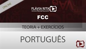 [urso on-line: Português - Teoria + Exercícios para o concurso CLDF/FCC - Professora Flávia Rita]