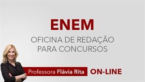 [Curso On-line: Oficina de Redação (com correção) + Teoria Texto Dissertativo para o ENEM / 2020 - Professora Flávia Rita ]
