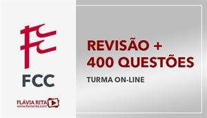 [Curso on-line de Revisão Teórica + Correção de 400 questões para concursos FCC]