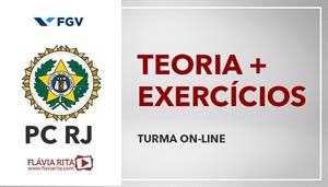 [Curso on-line de Português - Teoria + Exercícios para o Concurso da Polícia Civil do Rio de Janeiro-PCRJ/FGV - Professora Flávia Rita]