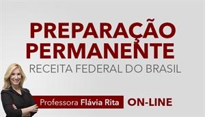 [Curso on-line Preparação Permanente para o concurso da Receita Federal do Brasil - Professora Flávia Rita]