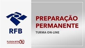[Curso on-line Preparação Permanente para o concurso da Receita Federal do Brasil - RFB - Professora Flávia Rita]