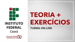 [Curso on-line de Português - Teoria + Exercícios para o Instituto Federal do Ceará - IFCE/IDECAN - Professora Flávia Rita]