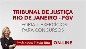 [Curso on-line de Português - Teoria + Exercícios para o concurso do Tribunal de Justiça do Estado do Rio de Janeiro TJ RJ - FGV - Professora Flávia Rita]