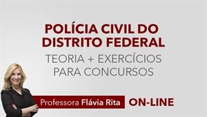 [Curso on-line: Português - Teoria + Exercícios para o concurso da Polícia Civil do Distrito Federal / PCDF - Professora Flávia Rita]
