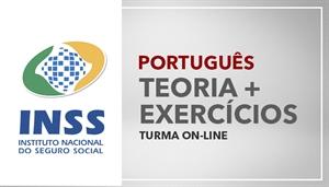[Curso on-line de Português - Teoria + Exercícios para o Instituto Nacional do Seguro Social - INSS - Professora Flávia Rita]