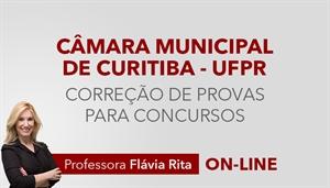 [Curso on-line de Português - Correção de Provas para o concurso da Câmara Municipal de Curitiba CMC - UFPR - Professora Flávia Rita]