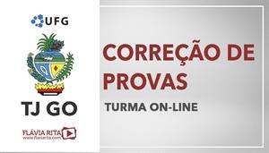 [Curso on-line: Exercícios/Correção de Provas para concursos do Tribunal de Justiça de Goiás - TJGO/ UFG - Professora Flávia Rita]