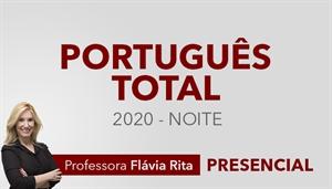 [Curso presencial: Português Total para Concursos 2020 (NOITE) - Professora Flávia Rita]