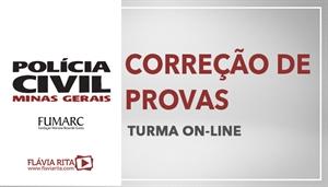 [Curso on-line de Exercícios/Correção de provas para os concursos da Polícia Civil de Minas Gerais - PCMG/FUMARC - Professora Flávia Rita]