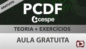 [Aula Gratuita: Português - Teoria + Exercícios para a Polícia Civil do Distrito Federal - PCDF / Cespe - Professora Flávia Rita]