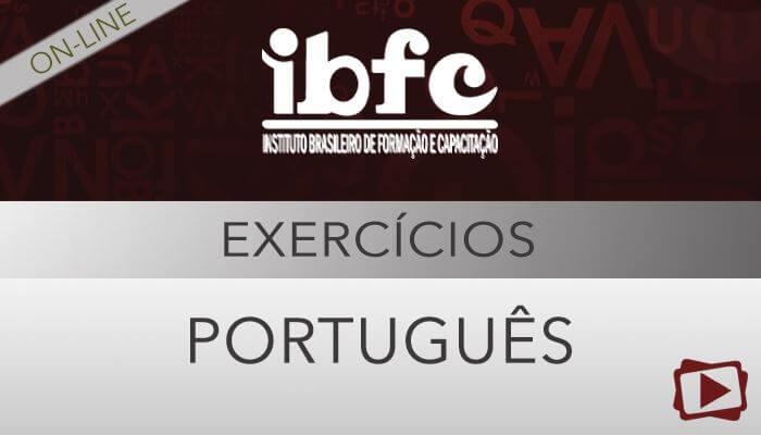 Curso on-line: Português - Correção de Provas de Concursos - IBFC - Professora Flávia Rita