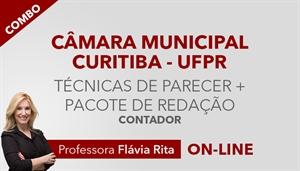 [Combo de Técnicas de Elaboração de Parecer + Pacote de Correção de Redação para concurso da Câmara Municipal de Curitiba CMC / UFPR - Contador - Professora Flávia Rita ]