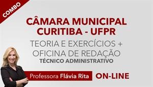 [Combo de Teoria + Exercícios + Oficina de Redação para concurso da Câmara Municipal de Curitiba CMC / UFPR - Técnico Administrativo - Professora Flávia Rita]