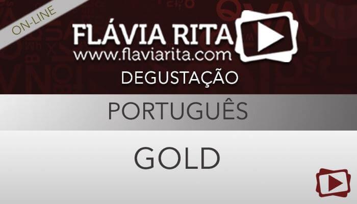 [Curso on-line degustação: Português Gold para Concursos - Professora Flávia Rita ]