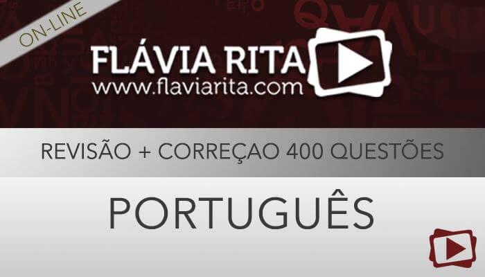 [Curso on-line degustação: Português - Revisão + Correção de 400 Questões de Concursos - CONSULPLAN - Professora Flávia Rita ]
