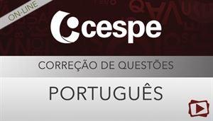 [Curso on-line: Português - Correção de Provas de Concursos para o CESPE - Módulo I - Professora Flávia Rita]