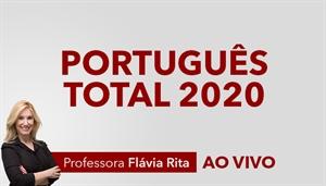 [Curso on-line e ao vivo Português Total para Concursos 2020 - Professora Flávia Rita]