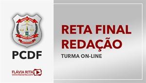 [RETA FINAL: Temas de Redação para o concurso da Polícia Civil do Distrito Federal - PCDF - CESPE - Cargo Escrivão]