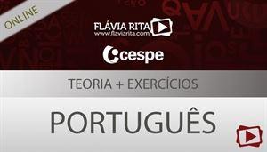 Curso on-line: Português - Teoria + Exercícios para concurso - ABIN/CESPE - Todos os cargos - Professora Flávia Rita