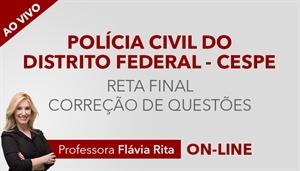 [Curso on-line Reta Final com Correção de Provas para o concurso da Polícia Civil do Distrito Federal - PCDF/CESPE - Cargo Escrivão]