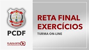 [RETA FINAL: Exercícios/Correção de Provas para o concurso da Polícia Civil do Distrito Federal - PCDF - CESPE - Professora Flávia Rita]