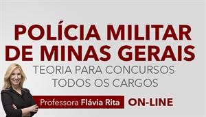 [Curso on-line: Português - Teoria para Concursos da Polícia Militar de Minas Gerais / PMMG - Todos os cargos - Professora Flávia Rita]