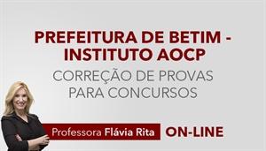 [Curso on-line: Português - Correção de Provas para o concurso da Prefeitura de Betim / Instituto AOCP - Professora Flávia Rita]